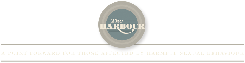 The Harbour - A point forward for those affected by harmful sexual behavior
